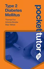 Pocket Tutor Type 2 Diabetes Mellitus (Pocket Tutor)