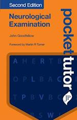 Pocket Tutor Neurological Examination (Pocket Tutor)