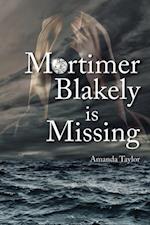 Mortimer Blakely is Missing