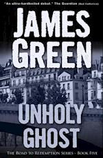 Unholy Ghost (Jimmy Costello Series)