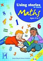Using Stories to Teach Maths Ages 4 to 7 (Using Stories to Teach)