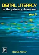 Digital Literacy Year 5 (Digital Literacy in the Primary Classroom)