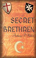 Secret Brethren af Anthony P. Holden
