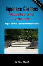 Japanese Gardens Revealed and Explained