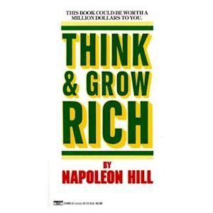 Think and Grow Rich Complete af Napoleon Hill