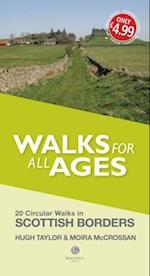 Walks for All Ages Scottish Borders af Hugh Taylor