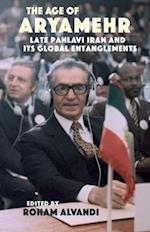 Pahlavi Iran in the Global 1960s and 1970s