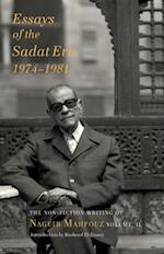 Essays of the Sadat Era: The Non-Fiction Writing of Naguib Mahfouz (The Non Fiction Writing of Naguib Mahfouz)