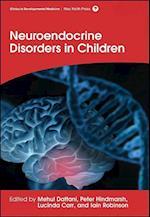 Neuroendocrine Disorders in Children (CLINICS IN DEVELOPMENTAL MEDICINE)