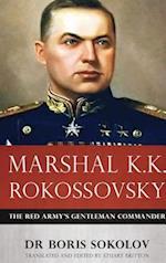Marshal K.K. Rokossovsky af Boris Sokolov