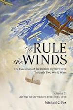 To Rule the Winds