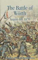 The Battle of Woerth August 6th 1870 af G. F. R. Henderson