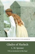 Gladys Of Harlech (Welsh Womens Classics)