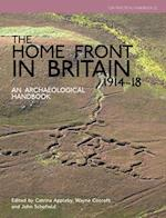 The Home Front in Britain 1914-1918 (Cba Practical Handbook, nr. 22)