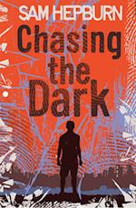 Chasing the Dark af Sam Hepburn