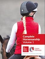 BHS Complete Horsemanship Volume One (BHS Complete Horsemanship, nr. 1)