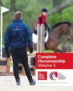 BHS Complete Horsemanship Volume Three (BHS Complete Horsemanship, nr. 3)