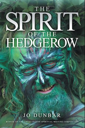 Bog, hæftet The Spirit of the Hedgerow af Jo Dunbar