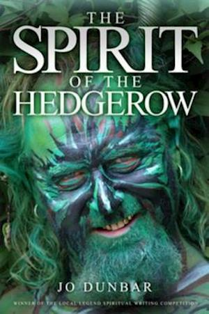 Spirit of the Hedgerow