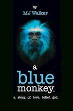A Blue Monkey