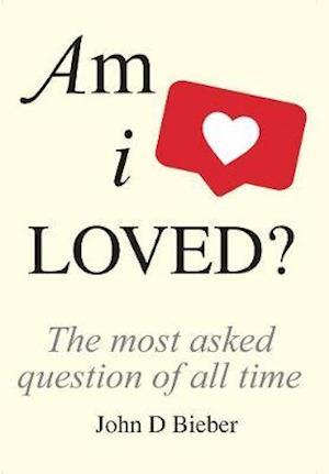 Am I Loved?