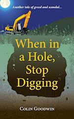 When in a Hole, Stop Digging af Colin Goodwin