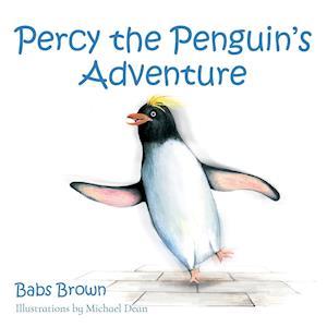 Bog, hæftet Percy the Penguin's Adventure af Babs Brown