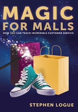 Magic for Malls af Stephen Logue