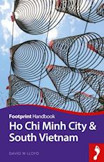 Ho Chi Minh City & South Vietnam (Footprint Handbooks)