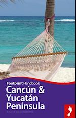 Cancun & Yucatan Peninsula (Footprint Handbooks)