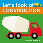 Let's Look at Construction