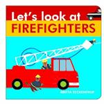 Let's Look at Firefighters (Let's Look At.., nr. 4)