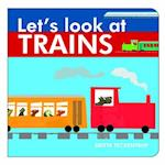 Let's Look at Trains (Let's Look At.., nr. 4)