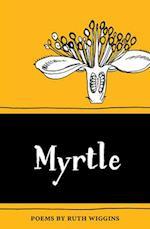 Myrtle (The Emma Press Pamphlets)