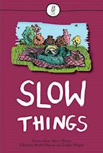 Slow Things af Rachel Piercey