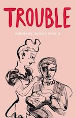 Trouble (The Emma Press Pamphlets, nr. 9)