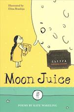 Moon Juice (The Emma Press Childrens Collections, nr. 1)