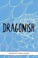 Dragonish (The Emma Press Pamphlets, nr. 11)