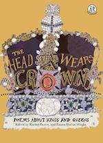 The Head That Wears a Crown (The Emma Press Childrens Anthologies, nr. 3)