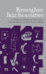 Birmingham Jazz Incarnation (The Emma Press Picks, nr. 10)
