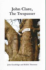 John Clare: The Trespasser