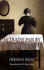 As Trains Pass By (Dedalus European Classics)