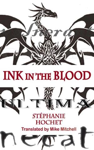 Ink in the Blood af Stephanie Hochet
