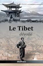 Le Tibet Devoile
