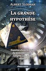 La Grande Hypothese af Albert Slosman