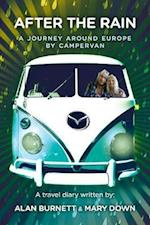 After The Rain: A journey around Europe by campervan