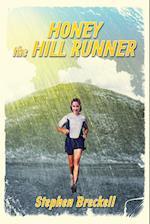 Honey the hill runner