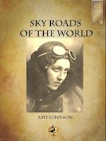 Sky Roads of the World af Amy Johnson