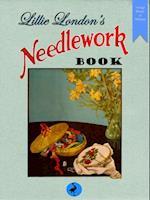 Lillie London's Needlework Book