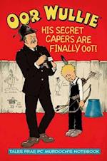 Oor Wullie's Secret Capers